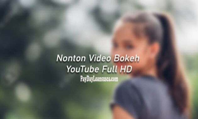 Nonton Video Bokeh YouTube Full HD