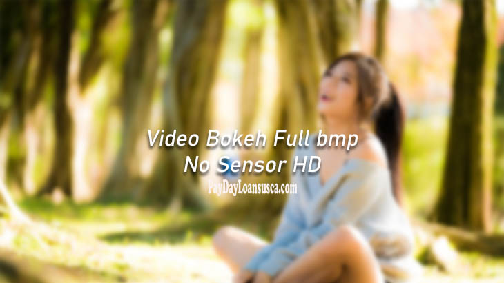 Video Bokeh Full bmp no sensor hd