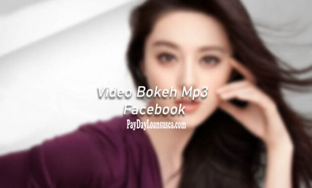 Video Bokeh Mp3 Facebook